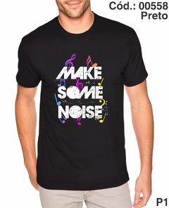 Camiseta Make Some Noise Dj Cód.: 00558