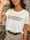 ♔ REMERA IT'S A GOOD ♔