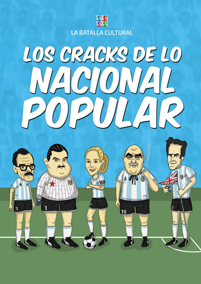 Los cracks de lo nacional-popular (ISBN 978-987-42-5814-4)