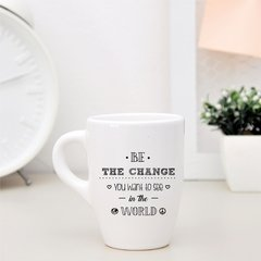Taza - Be the change