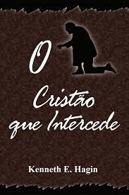O Cristão Que Intercede
