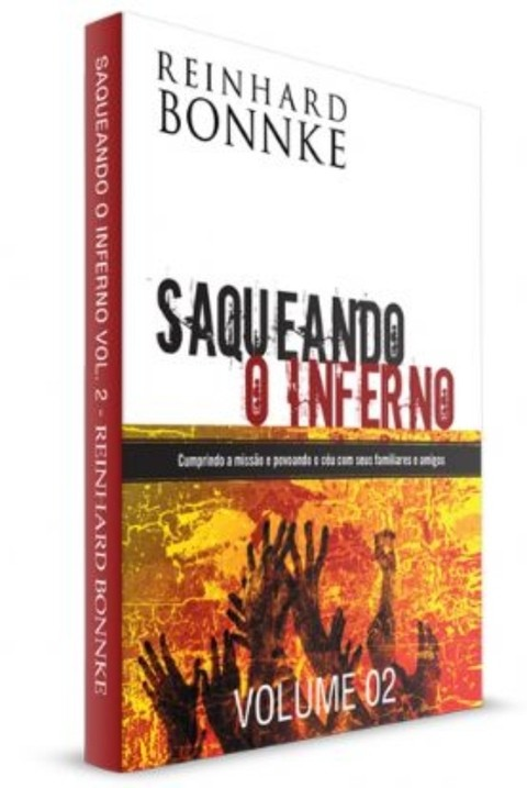 Saqueando o inferno vol 2