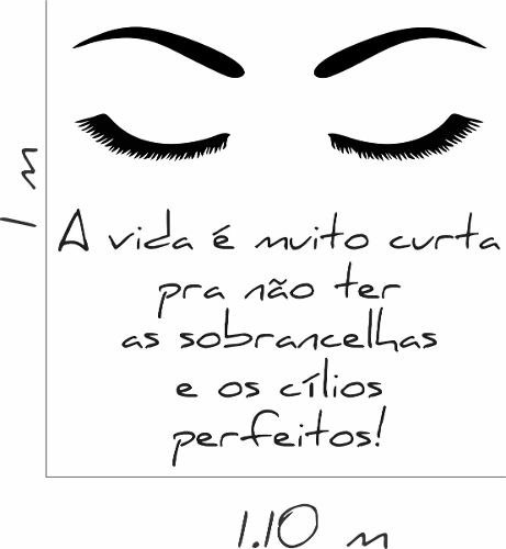 Adesivo Parede Salão Estética Frase Sobrancelha Cílios Olhos