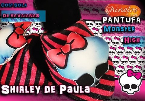 Pantufa Monster High