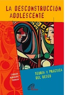 La desconstrucción adolescente