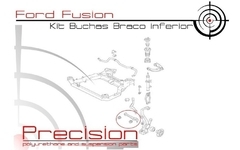 Ford Fusion - Kit Buchas Braço Inferior Diant Em Poliuretano - Precision Suspension Parts