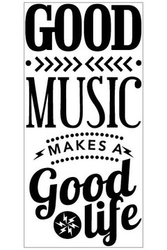 Good music makes good life - comprar online