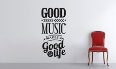 Good music makes good life