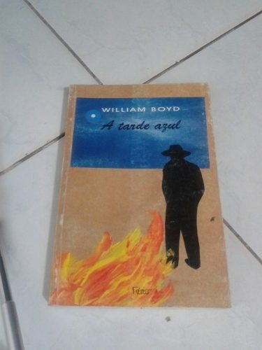 William Boyd A Tarde Azul