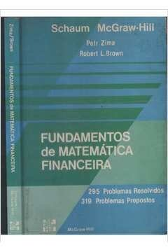 Fundamentos de Matemática Financeira Petr Zima e Robert L. Brown