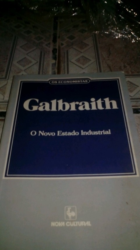 Galbraith o novo estado industrial
