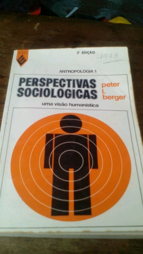 Perspectivas sociológicas Peter Berger
