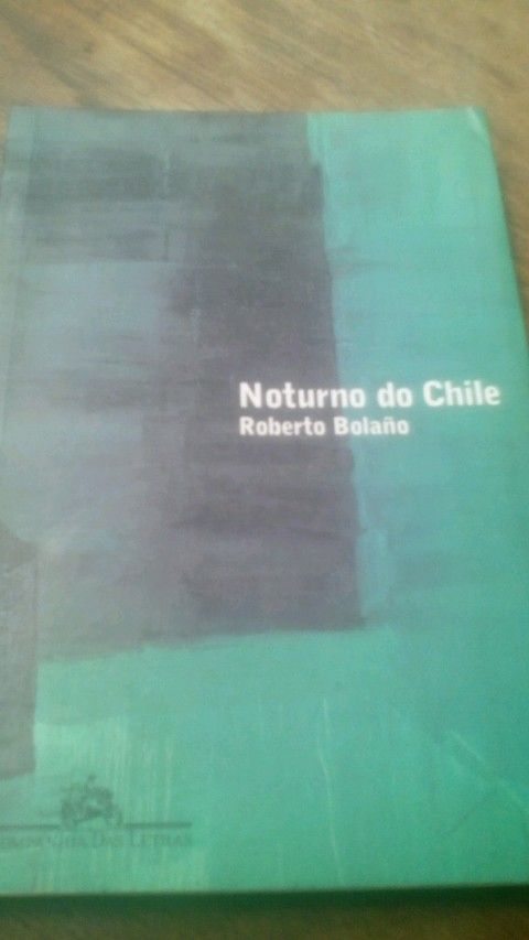 Noturno do Chile Roberto bolano