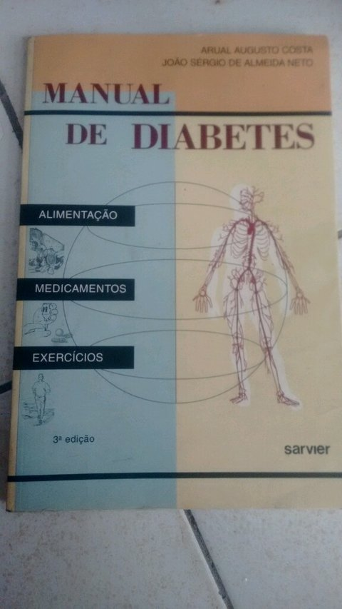 Manual do diabetes arual Augusto Costa João Sérgio de Almeida Neto editora sarvier