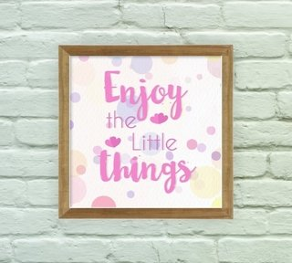 Enjoy Little Things - Arte e Cores