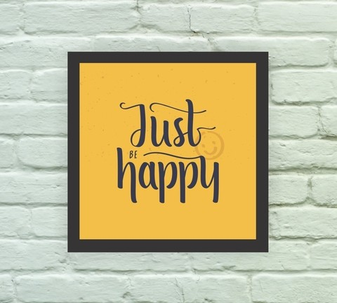 Quadro Decorativo Just Be Happy - comprar online