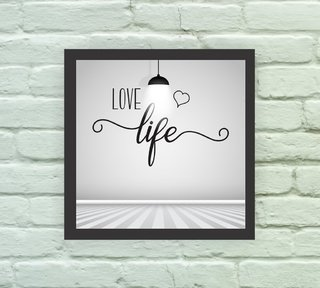 Quadro Decorativo Love Life - Arte e Cores