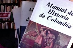 Manual de Historia de Colombia - Tres tomos