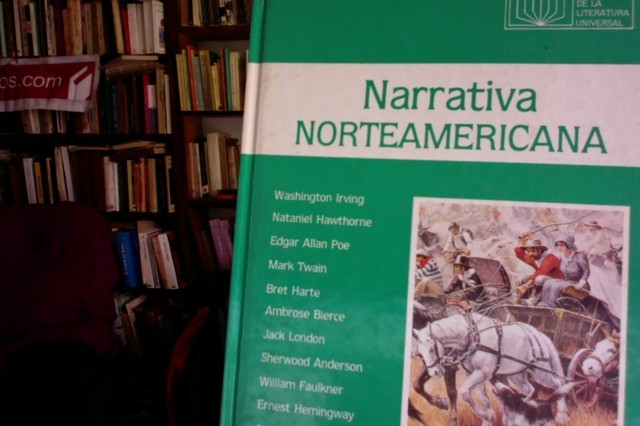 Narrativa Norteamericana - Washington Irving - Edgar Allan Poe - Mark Twain -  Jack London - William Faulkner- Hemingway - Capote