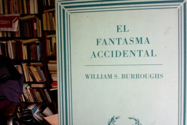 El fantasma accidental - William Burroughs