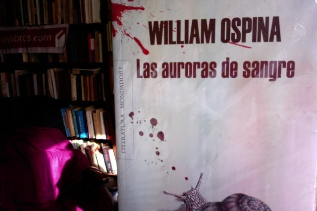 Las auroras de sangre - William Ospina