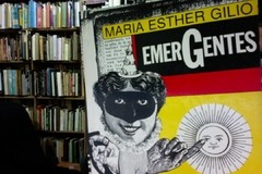 Emergentes - María Esther Gilio