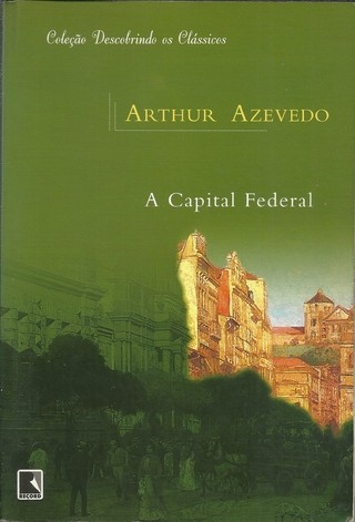 A capital federal / Arthur Azevedo / Editora: Record / ISBN 9788501061386 - Livro usado. na internet