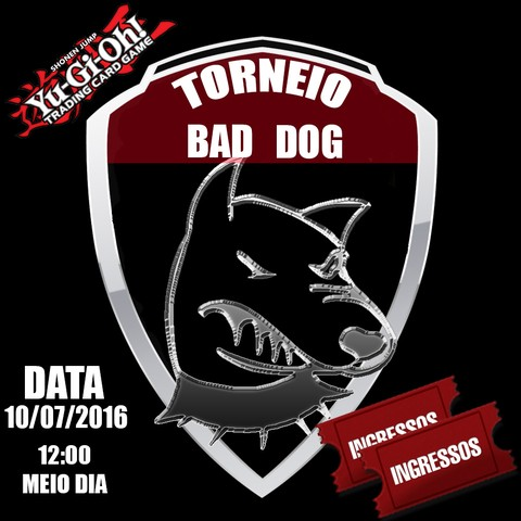 Torneio de Yugioh BAD DOG