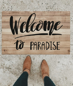 TAPETE 60x40CM - WELCOME TO PARADISE