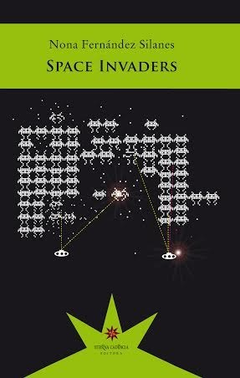 FERNANDEZ SILANES, NONA - Space Invaders