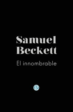 BECKETT, SAMUEL - El Innombrable