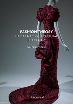 STEELE, VALERIE - Fashion Theory