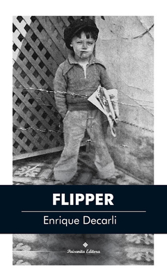DECARLI, ENRIQUE - Flipper