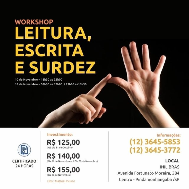 WORKSHOP: LEITURA,  ESCRITA  E SURDEZ