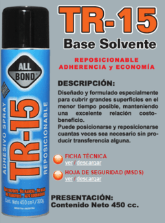 Adhesivo All Bond Reposicionable al solvente TR15