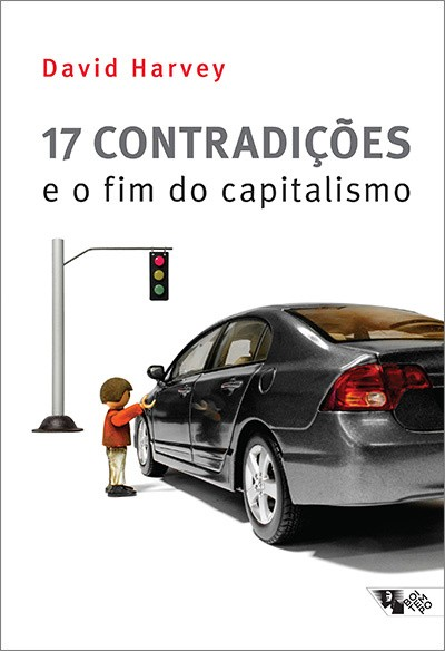 17 CONTRADIÇÕES E O FIM DO CAPITALISMO - DAVID HARVEY