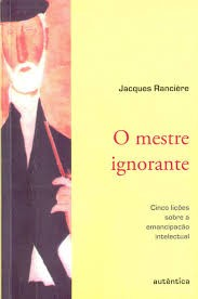 MESTRE IGNORANTE, O - JACQUES RANCIERE