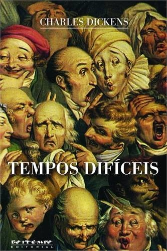 TEMPOS DIFÍCEIS - CHARLES DICKENS