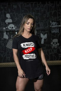 Camiseta Always Keep Positive Black