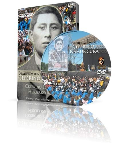 Beatificación de Ceferino Namuncurá - Dvd Original