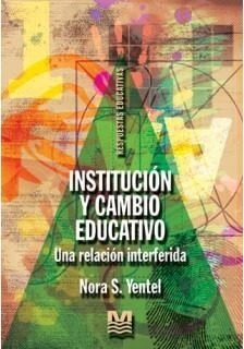 Institución Y Cambio Educativo