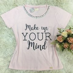 T-shirt gola careca manga curta MAKE UP YOUR MIND