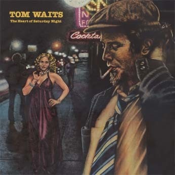 LONG PLAY TOM WAITS THE HEART OF SATURDAY NIGHT 1974 GRAV ASYLUM  RECORS GERMANY