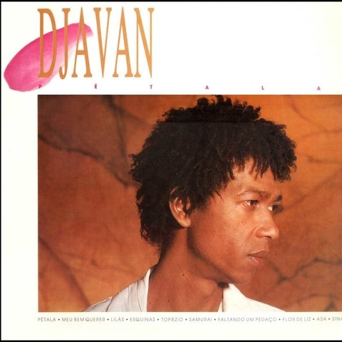 LONG PLAY DJAVAN PÉTALA 1986 GRAV SONY MUSIC