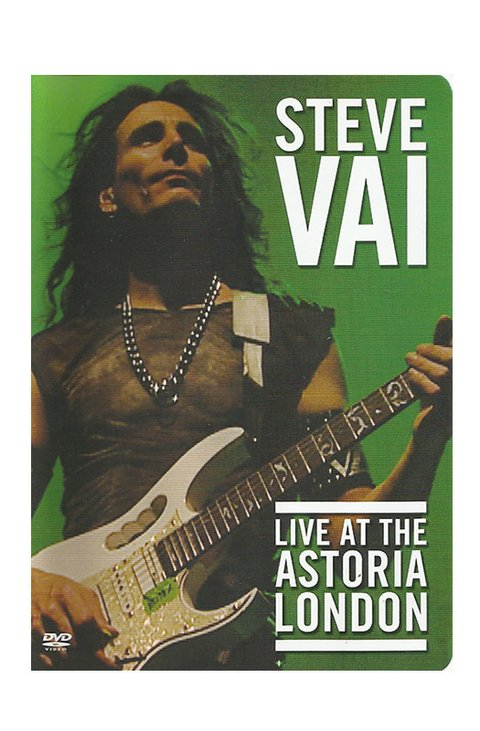 DVD STEVE VAI LIVE AT THE ASTORIA 2003 NTSC TIME 240 MIN ORIGINAL DUPLO GRAV FAVORED NATIONS USA