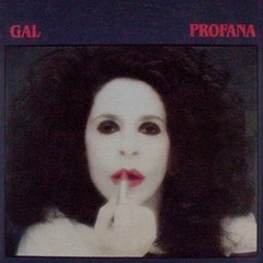 LONG PLAY GAL COSTA PROFANA 1984 GRAV RCA RECORDS