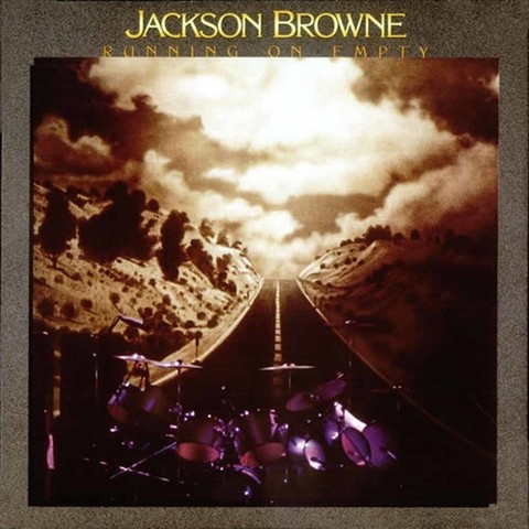 LONG PLAY JACKSON BROWNE RUNNING ON EMPTY 1978 GRAV ASYLUM RECORDS