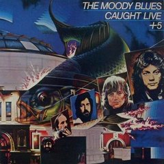LONG PLAY THE MOODY BLUES CAUGHT LIVE + 5 1977 DUPLO GRAV LONDON / ODEON DISCOS