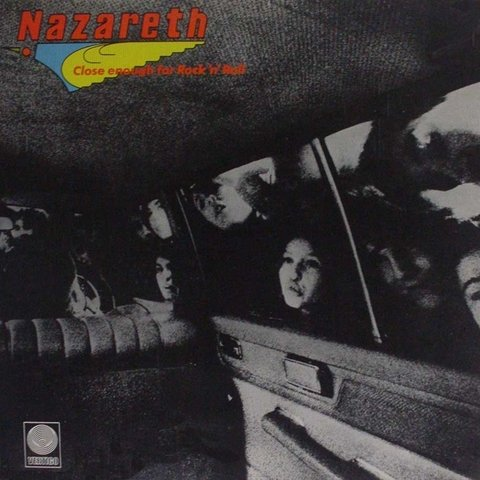 LONG PLAY NAZARETH CLOSE ENOUGH FOR ROCK 'N' ROLL 1976 ORIGINAL GRAV VERTIGO RECORDS
