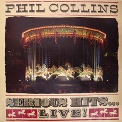 LONG PLAY PHIL COLLINS SERIOUS HITS...LIVE! 1990 DUPLO GRAV WEA DISCOS